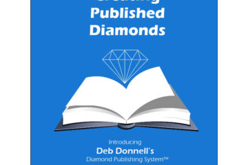 Creating Publishing Diamonds Deb Donnell