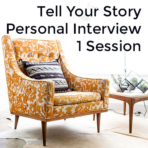 Tell Your Story Personal Interview
